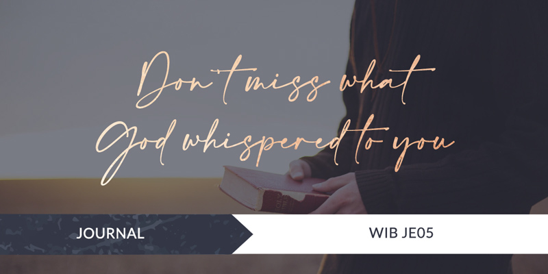 Don't miss what God whispered to you