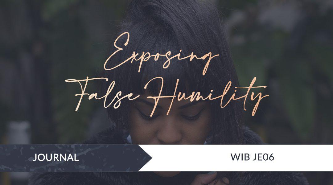 Exposing False Humility